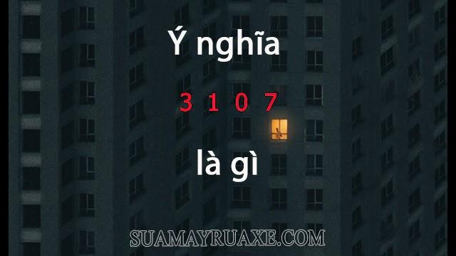 3107 là gì?