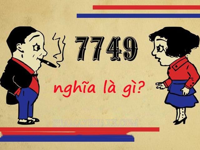 Ý nghĩa của 7749