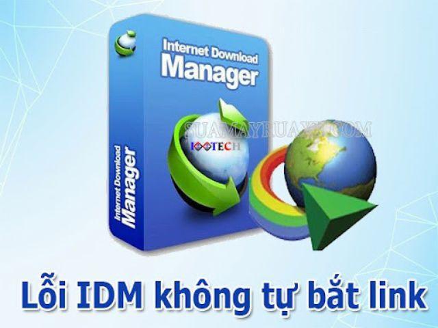 Hướng dẫn sửa lỗi IDM không tự động bắt link tải video